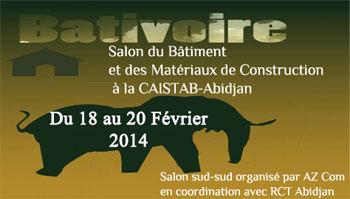 La 2ème édition du salon au service du Bâtiment BATIVOIRE sera organisé pour les professionnels tunisiens à la CAISTAB à Abidjan du 18 au 20 Février