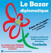 Le Bazar Diplomatique qui se tiendra le dimanche 24 novembre 2013 au Palais des Congrès.