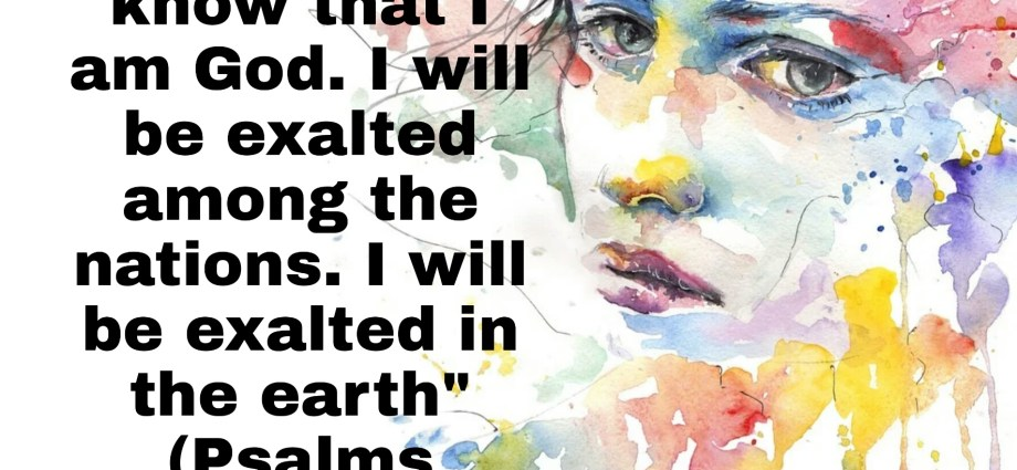Be still and know that I am God verse