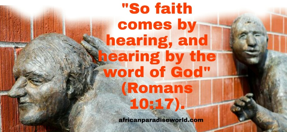 Faith comes by hearing Bible verse