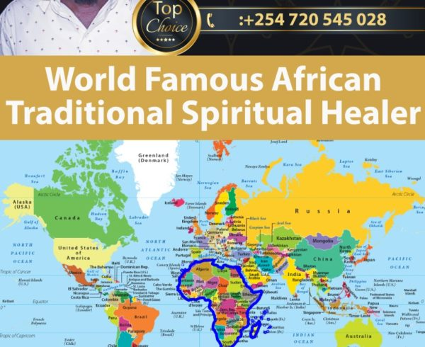 World Famous African Traditional Spiritual Healer