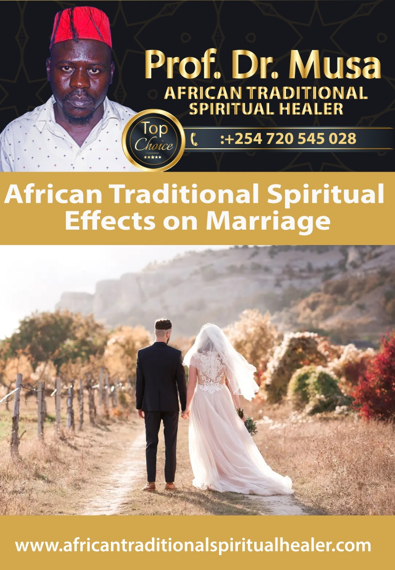 African Traditional Spiritual Effects on Marriage