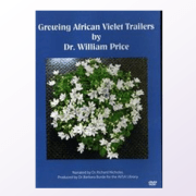 Growing African Violet Trailers DVD by Dr. William Price