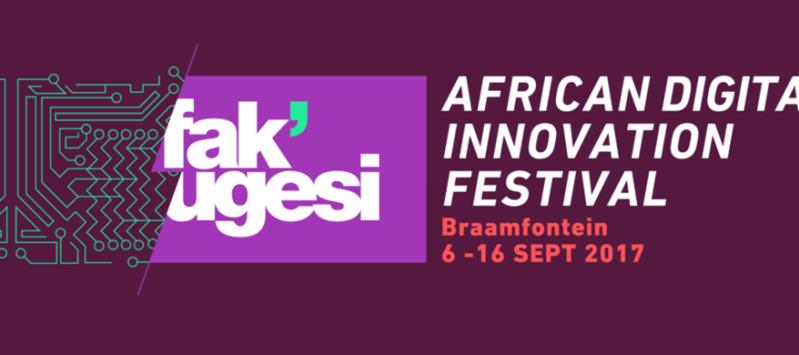 Fak'ugesi African Digital Innovation Festival returns to Johannesburg