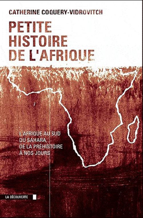 Histoire De L'afrique Du Sud : histoire, l'afrique, Petite, Histoire, L'Afrique, Sahara, Préhistoire, Jours, Africultures