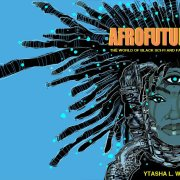 YTasha L Womack Afrofuturism defined and Cultural assimlation