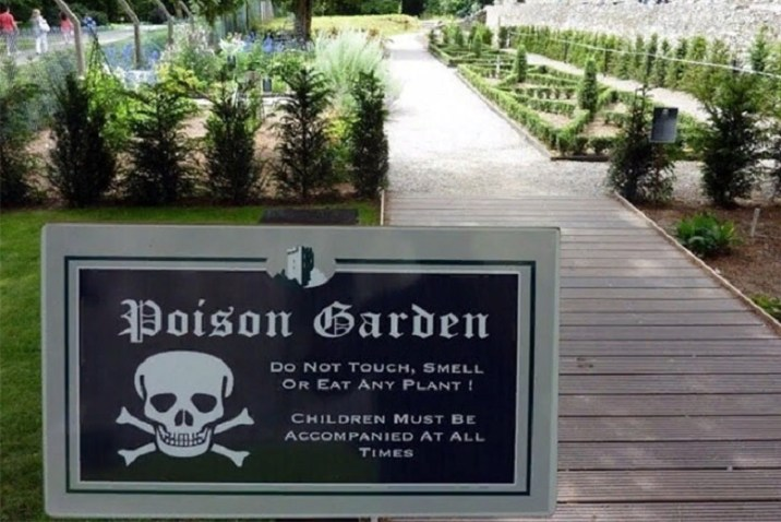 Numerous signs in the Poison Garden warn visitors of the danger