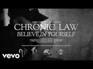 Chronic Law – Believe In Yourself