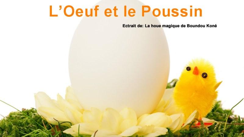 Conte de Côte d'Ivoire – L'œuf et le poussin