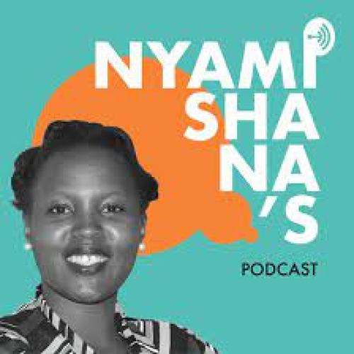 Nyamishana Podcast