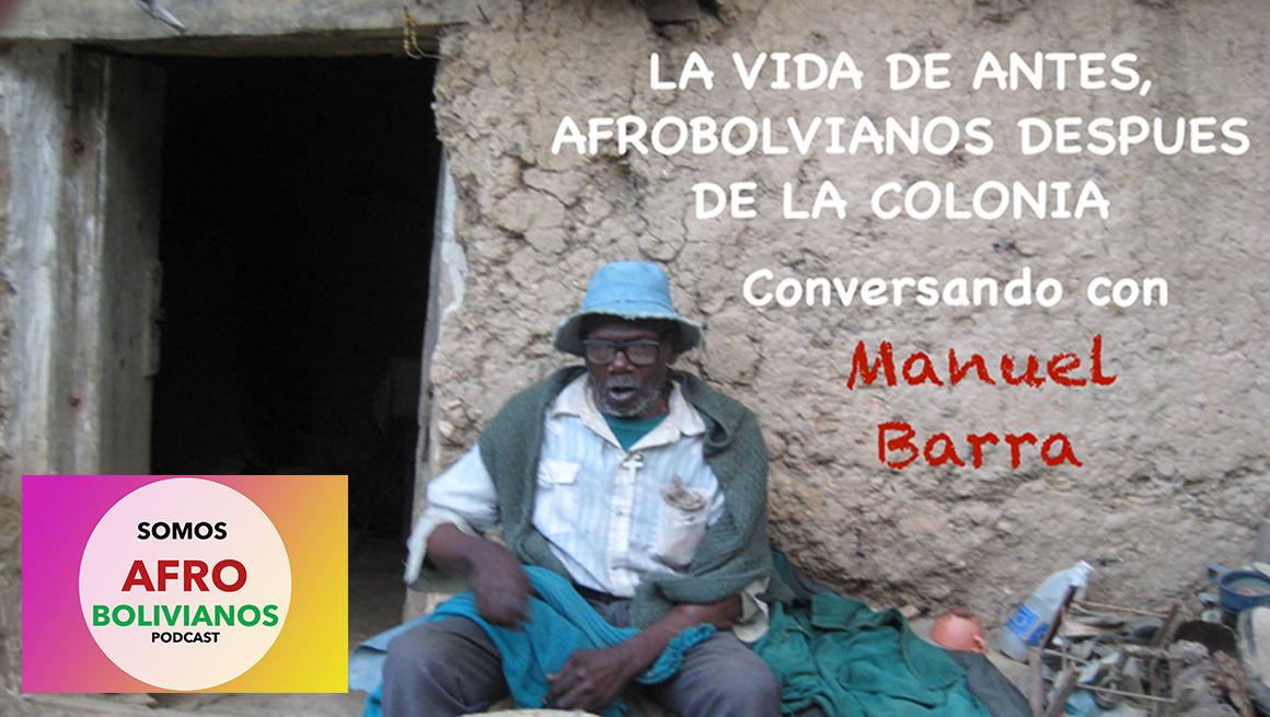 Episodio 12: El trabajo en el cocal desde la mirada Afroboliviana