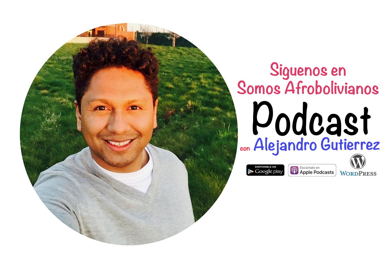 El Podcast Somos Afrobolivianos esta de regreso!