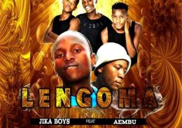 Aembu x Jika Boyz - Lengoma (2017)