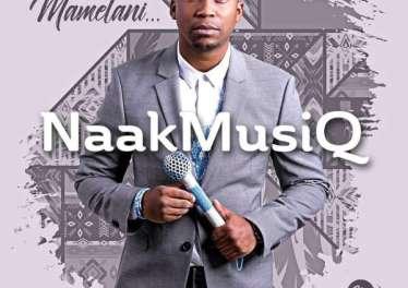 NaakMusiQ - Mamelani 1 tegory%