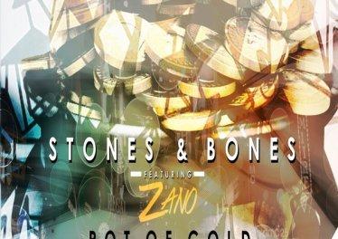 Stones & Bones - Pot Of Gold (feat. Zano) 2017
