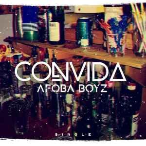 Afoba Boyz - Convida (Original Mix) 2017