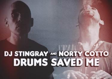 Dj Stingray & Norty Cotto - Drums Saved Me