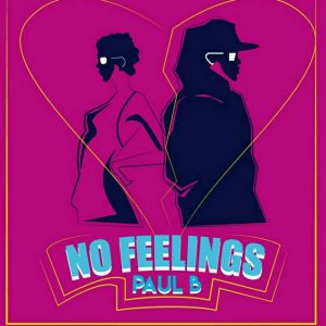 Paul B - No Feelings EP