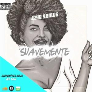 Dj João Gomes - Suavemente (Original Mix) 2017