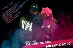 Mr Luu & MSK - Tru FM Steroid Mix Week 6