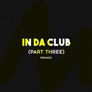 VA - In Da Club (Part Three) 2017