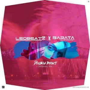 LeoBeatz & Dj Barata - Double Impact (Original Mix) 2017