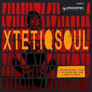 XtetiQsoul - We Are One EP