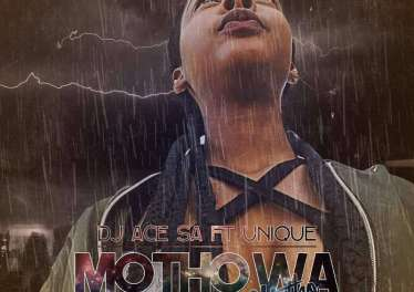 DJ Ace SA ft. Unique - Motho Wa Motho