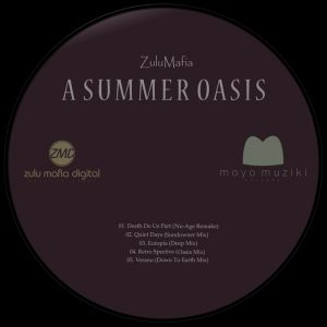 ZuluMafia - A Summer Oasis EP