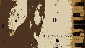 Blaq Soul - R.E.V.I.V.E.D [EP]
