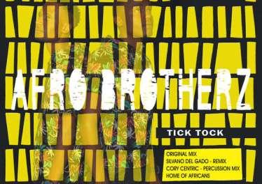 Afro Brotherz - Tick Tock EP