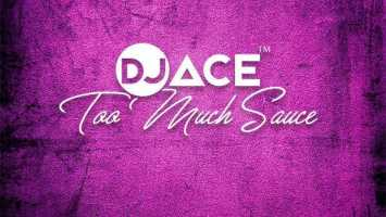 DJ Ace - Too Much Souce (Gqom Wave)