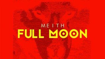 Meith - Full Moon EP