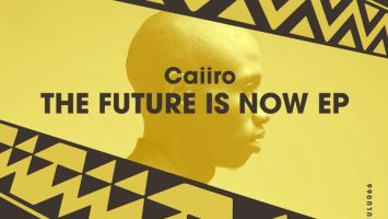 Caiiro - The Future Is Now EP