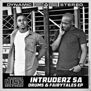 Intruderz SA - Drums & Fairytales EP