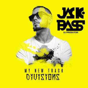 Jackbass - Divisions Afro House King Afro House, Gqom, Deep House, Soulful