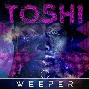 Toshi - Weeper (Benny T Remix)