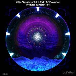 Master Fale - Vibin Sessions, Vol. 1: Path Of Evolution
