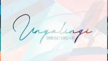 Drum Cult & Msiz'kay - Ungalingi