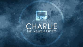 The Lashes, Papisto - Charlie (Main Mix)