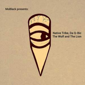 Native Tribe, Da Q-Bic - The Wolf and the Lion