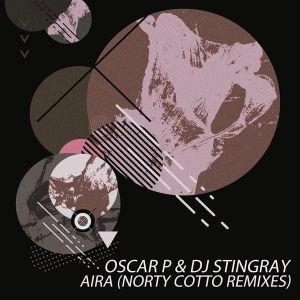 Oscar P & DJ Stingray - Aira (Original)