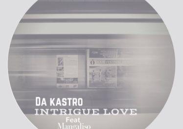 Da Kastro, Mangaliso - Intrigue Love