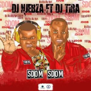 Dj Njebza feat. Dj Tira - Sdom Sdom