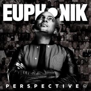 Euphonik - Perspective (Album)