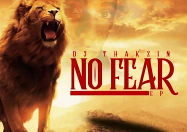 DJ Thakzin - No Fear EP