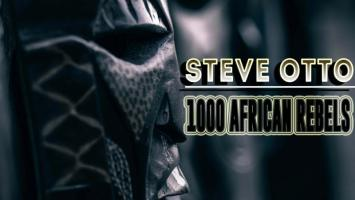 Steve Otto - 1000 African Rebels (Original Mix)