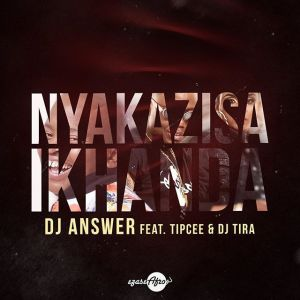 DJ Answer feat. Tipcee & DJ Tira - Nyakazisa Ikhanda. Latest gqom music, gqom tracks, gqom music download, club music, newest gqom music, best gqom music