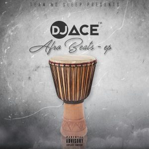 DJ Ace - Afro Beats EP. deep house tracks, house music download, club music, afro house music, tribal house