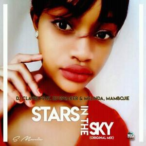 Dj Claves - Stars In The Sky ft. Dj Speaker, Melinda & Mambojie. african house music, soulful house, house insurance, deep house datafilehost, deep house sounds, fakaza